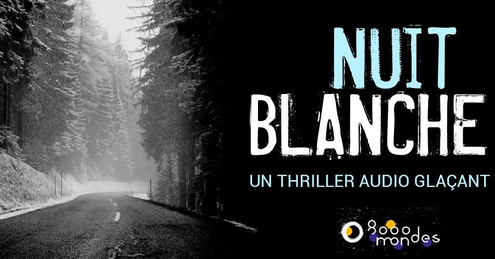 Nuit Blanche », thriller audio disponible en ligne - Réunionnais ...