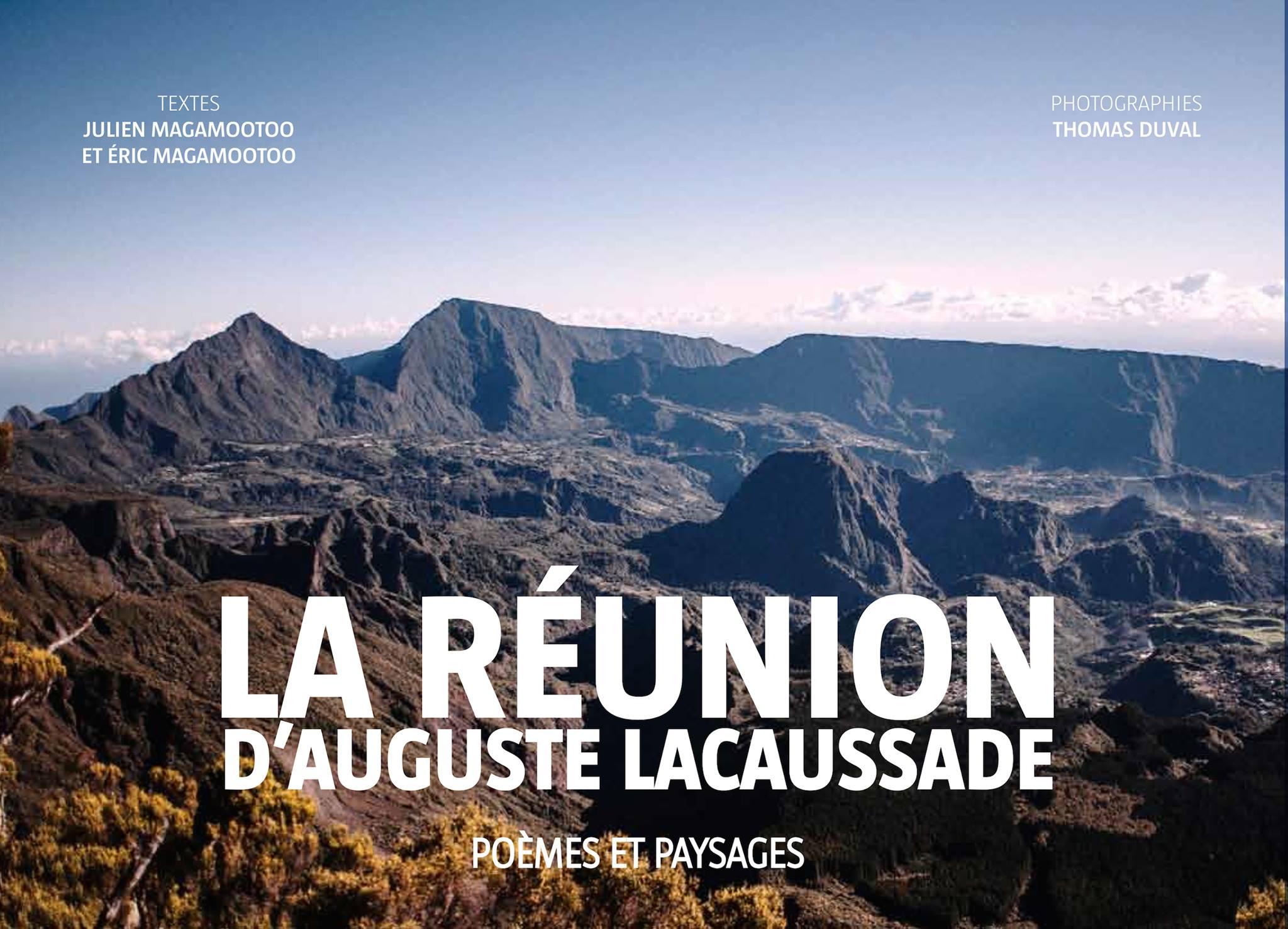 La Réunion Dauguste Lacaussade Poèmes Et Paysages